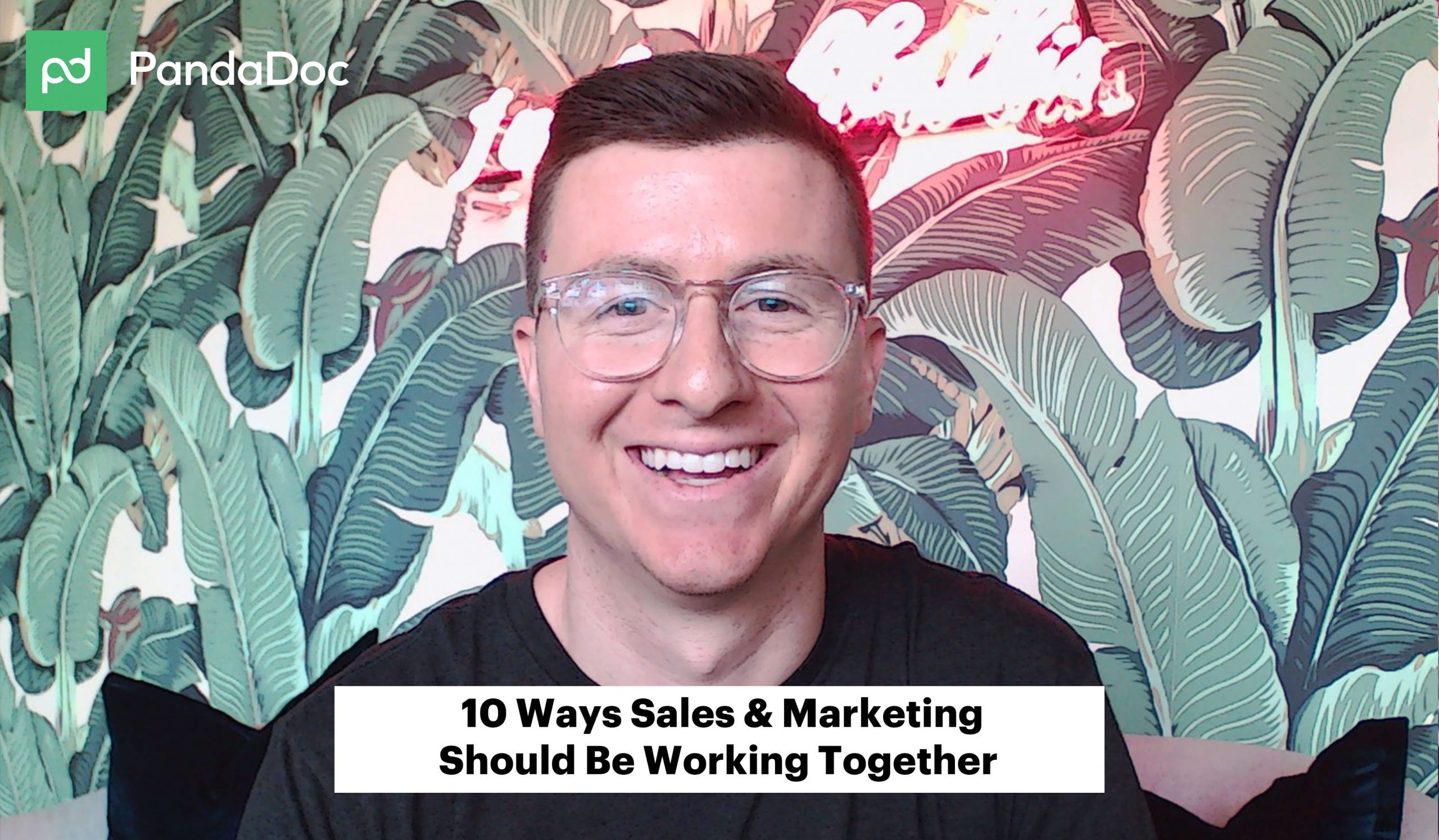 [Video] 10 ways sales and marketing should be working together