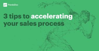 3 tips to accelerating your sales process