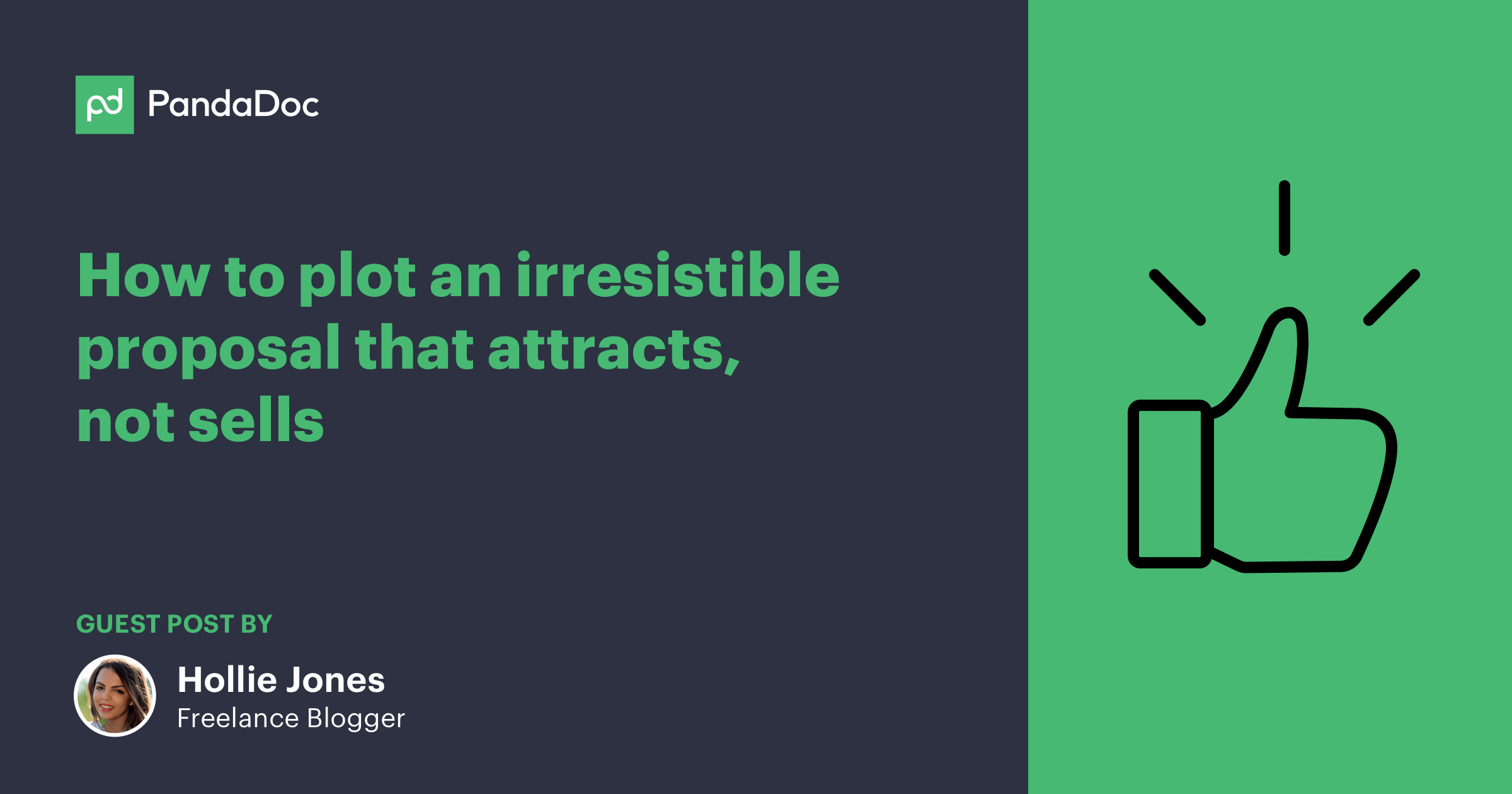 How to plot an irresistible proposal that attracts, not sells