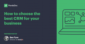 How to choose the best CRM for your business