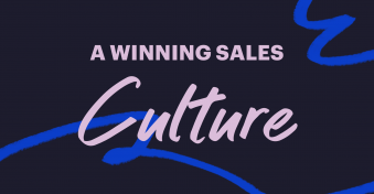 How to create and foster a winning sales culture
