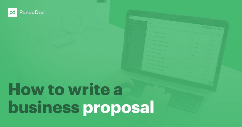 how to write a business proposal the modern way - How To Write A Proposal
