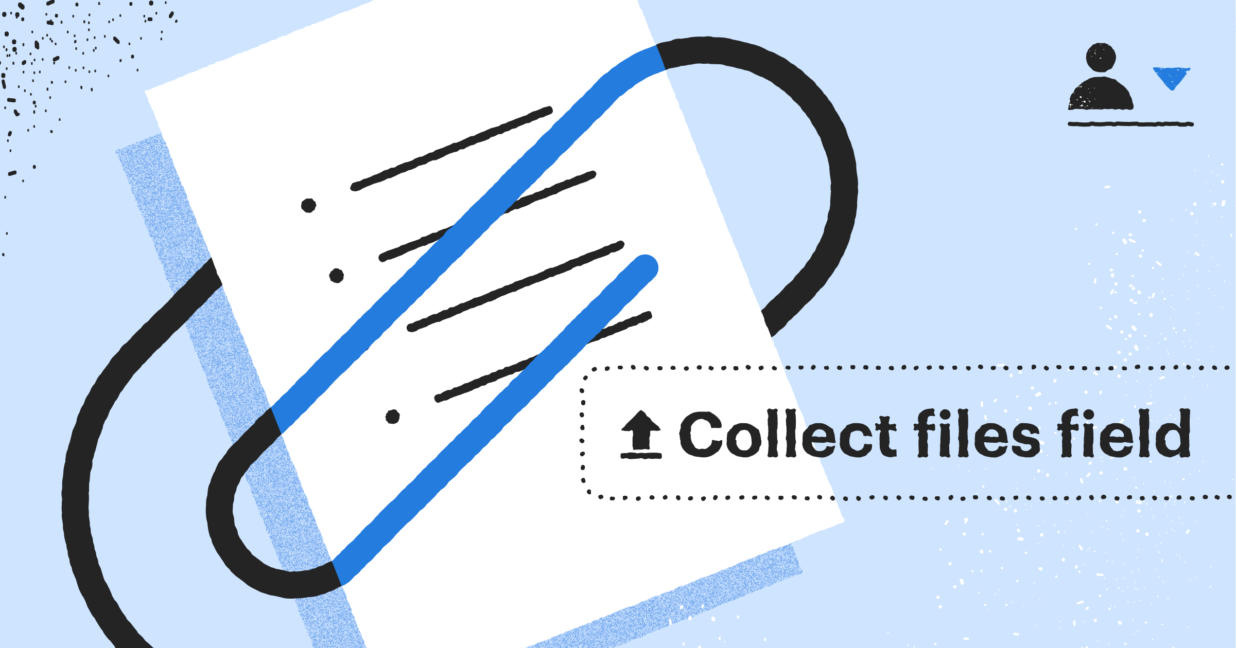Collect files securely and easily