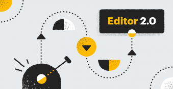 It's more than just a new editor, it's an all-new experience.